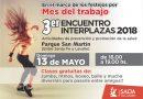 Este fin de semana se realiza el 3° Encuentro Interplazas en el parque San Martín